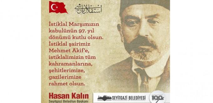 SEYİTGAZİ, İSTİKLAL MARŞININ KABULÜ