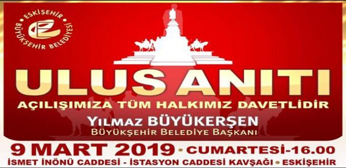 Ulus Anıtı Açılışına Tüm Halkımız Davetlidir